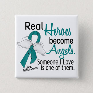 Real Heroes Become Angels Ovarian Cancer 15 Cm Square Badge