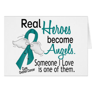 Real Heroes Become Angels Ovarian Cancer Greeting Card