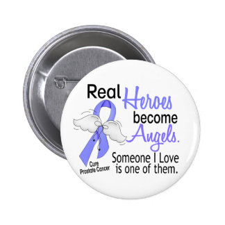 Real Heroes Become Angels Prostate Cancer 6 Cm Round Badge