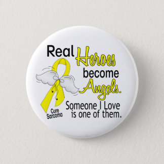 Real Heroes Become Angels Sarcoma 6 Cm Round Badge