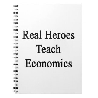 Real Heroes Teach Economics Spiral Notebooks