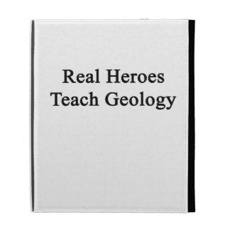 Real Heroes Teach Geology iPad Folio Cover