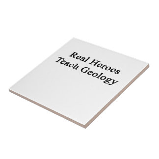 Real Heroes Teach Geology Small Square Tile