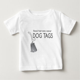 real heroes wear dog tags baby T-Shirt