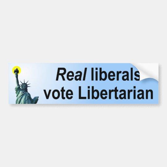 Real Liberals Vote Libertarian Bumper Sticker