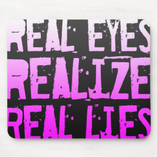 Real Lies... slogan mousepad Pink & Black
