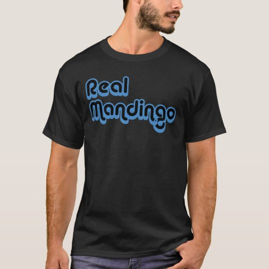 Real Mandingo T-Shirt