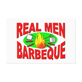 Real Men Barbeque. Funny Design for The BBQ King. Canvas Prints