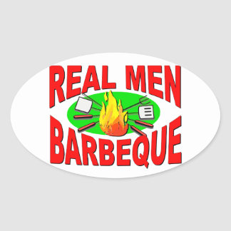 Real Men Barbeque. Funny Design for The BBQ King. Oval Sticker