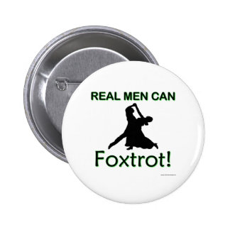 Real Men Can Foxtrot 6 Cm Round Badge