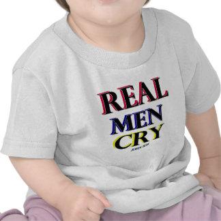Real Men Cry Tee Shirts