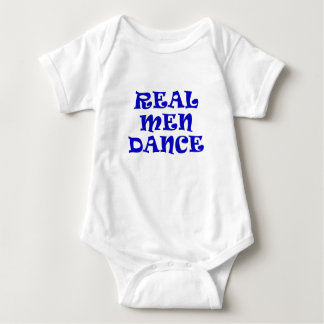 Real Men Dance Baby Bodysuit