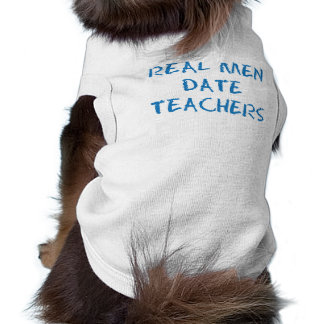 Real Men Date Teachers Blue Sleeveless Dog Shirt