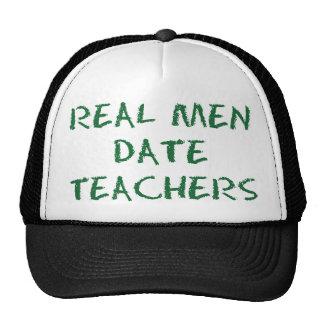 Real Men Date Teachers Green Cap
