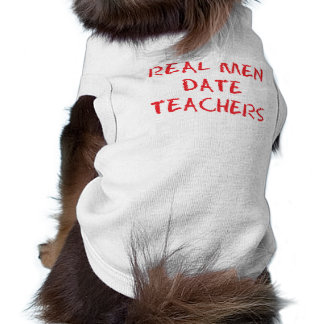 Real Men Date Teachers Red Sleeveless Dog Shirt