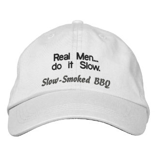 Real Men do it Slow BBQ Hat Embroidered Baseball Cap