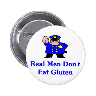 Real Men Don't Eat Gluten 6 Cm Round Badge