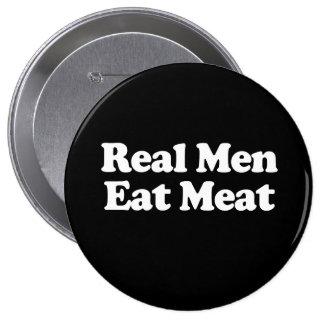 Real Men Eat Meat  10 Cm Round Badge