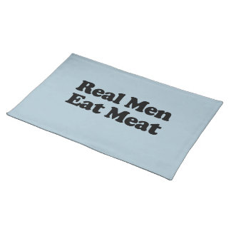 REAL MEN EAT MEAT PLACE MATS
