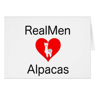 Real men Love Alpacas Card