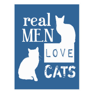 Real Men Love Cats available in all colours Postcards