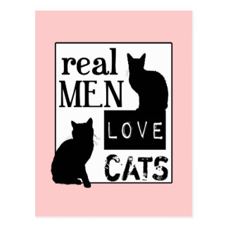 Real Men Love Cats available in all colours Post Card