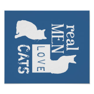 Real Men Love Cats available in all colours Print