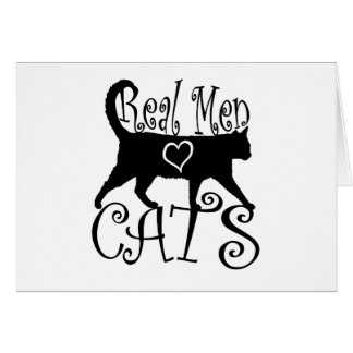 Real Men Love Cats Card