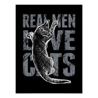 Real Men Love Cats in Grunge Style on Black Poster