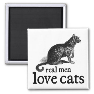 Real Men Love Cats Square Magnet