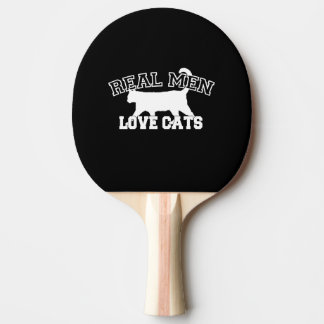 Real Men Love Cats This one is white Ping Pong Paddle