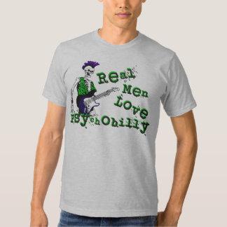 Real Men Love Psychobilly Shirt