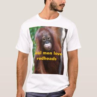 Real Men Love Redheads T-Shirt