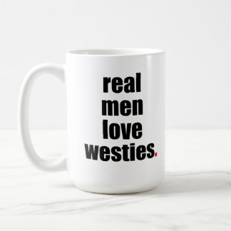 Real Men Love Westies Mug