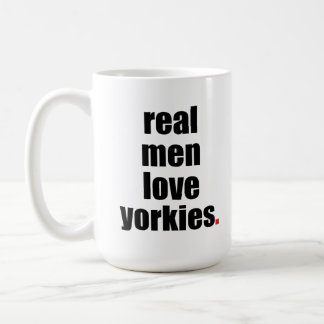 Real Men Love Yorkies Mug
