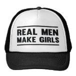Real men make girls