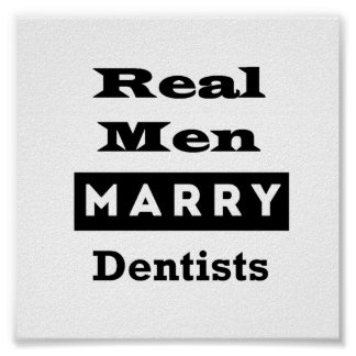Real Men Marry Dentists Poster