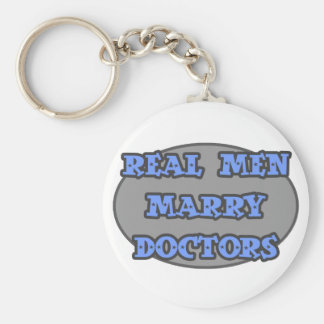 Real Men Marry Doctors Basic Round Button Key Ring