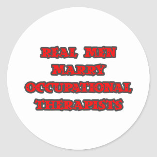Real Men Marry Occupational Therapists Stickers