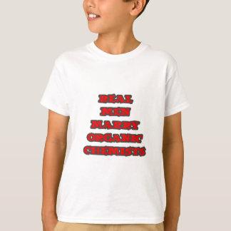 Real Men Marry Organic Chemists T-Shirt