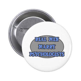 Real Men Marry Psychologists 6 Cm Round Badge