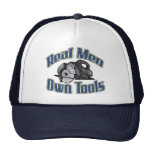 Real men own tools hat