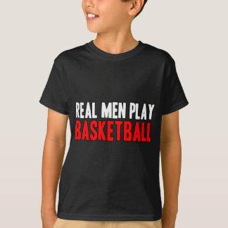 Real Men Play Basketball T-Shirt