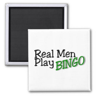 Real Men Play Bingo 3 Square Magnet