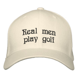 Real men play golf hat embroidered baseball cap