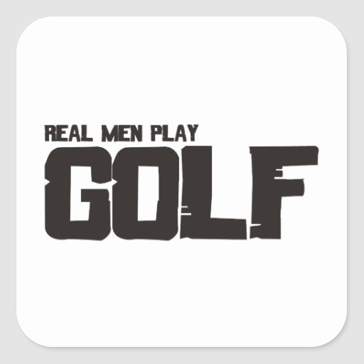 Real Men Play Golf Square Stickers
