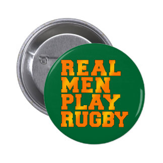 Real Men Play Rugby 6 Cm Round Badge