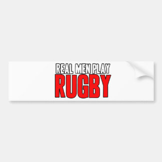 Real Men Play Rugby Bumper Sticker