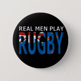 Real Men Play Rugby New Zealand 6 Cm Round Badge