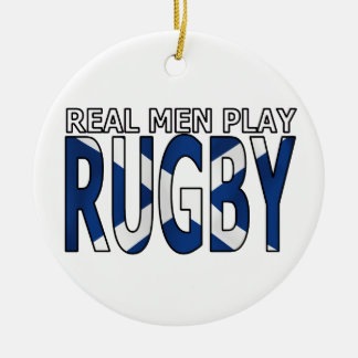 Real Men play Rugby Scotland Christmas Ornament